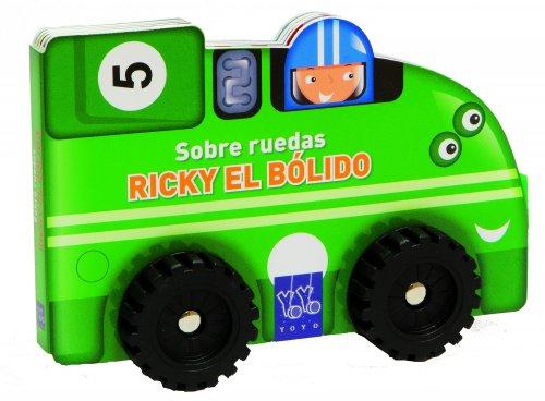 9788408124122: Sobre Ruedas. Ricky El Bólido
