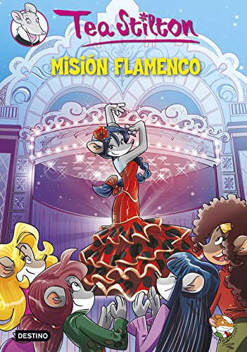 9788408124245: Misión Flamenco: Tea Stilton 16