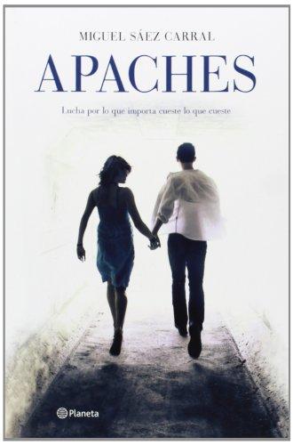 9788408124702: Apaches (Autores Españoles E Iberoameric.)