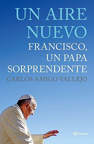 9788408125624: Un aire nuevo: Francisco, un Papa sorprendente (Planeta Testimonio)