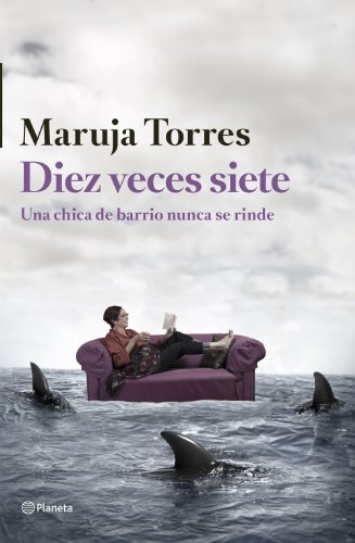 9788408126324: Diez veces siete (Autores Españoles E Iberoameric.)