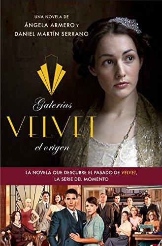 9788408126331: Galerías Velvet, el origen: Basada en una idea de Ramón Campos y Gema R. Neira