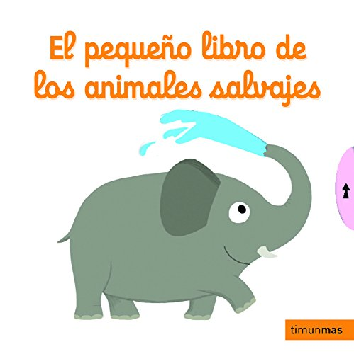 9788408126959: El pequeño libro de los animales salvajes