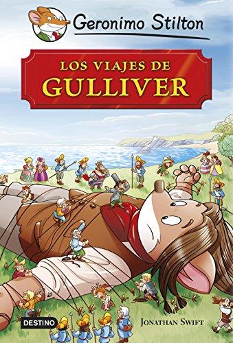 LOS VIAJES DE GULLIVER: GERONIMO STILTON