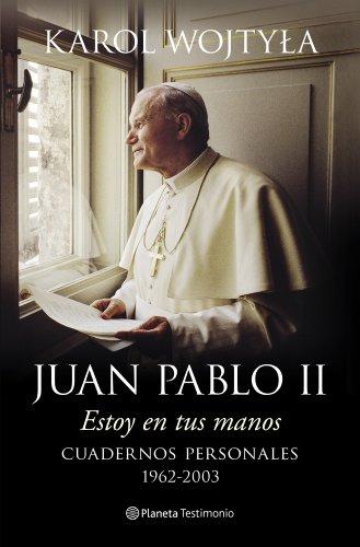 9788408128489: Estoy en tus manos: Cuadernos personales, 1962-2003 (Planeta Testimonio)