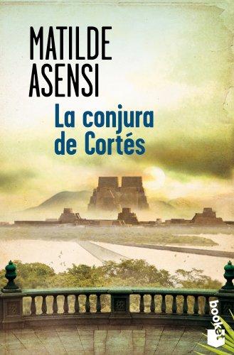 9788408128755: La conjura de Cortés (Verano 2014)