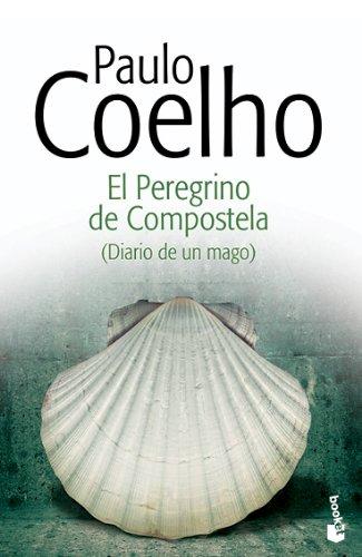 9788408130376: El Peregrino de Compostela: (Diario de un mago) (Biblioteca Paulo Coelho)