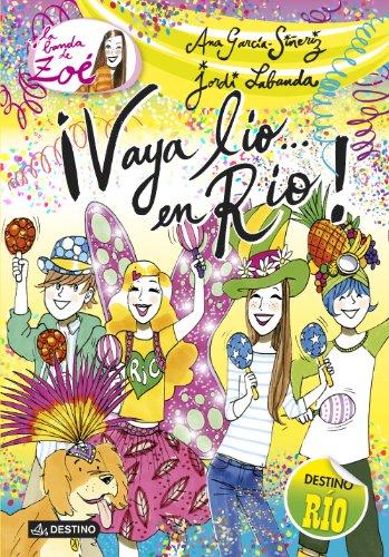 9788408130529: La banda de Zoé: ¡Valle lío en Rio! (Spanish Edition)
