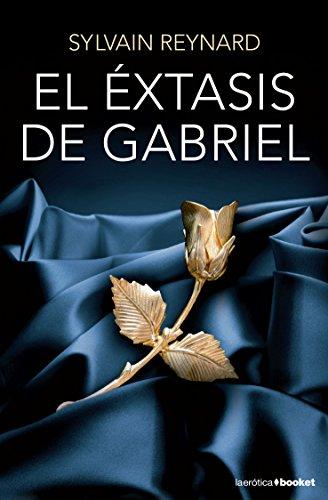 9788408131342: El éxtasis de Gabriel