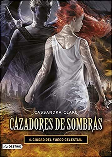 9788408131939: Cazadores De Sombras 6. Ciudad Del Fuego Celestial (La Isla del Tiempo Plus)