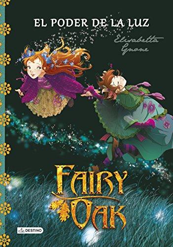 9788408131977: Fairy Oak. El poder de la luz