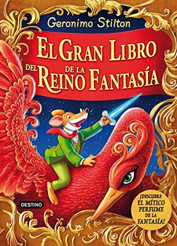 9788408132004: El gran libro del Reino de la Fantasía: ¡Descubre el mítico perfume de la fantasía!