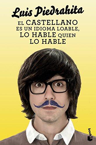 9788408132455: El castellano es un idioma loable, lo hable quien lo hable (Diversos)
