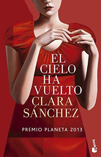 9788408132486: El Cielo Ha Vuelto (Novela y Relatos)
