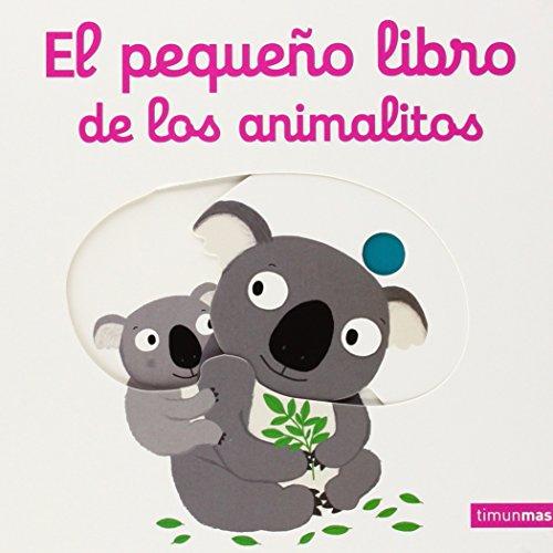 9788408134770: El pequeño libro de los animalitos (Libros con solapas y lengüetas)