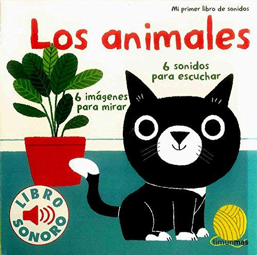 9788408134893: Los animales. Mi primer libro de sonidos (Libros con sonido)