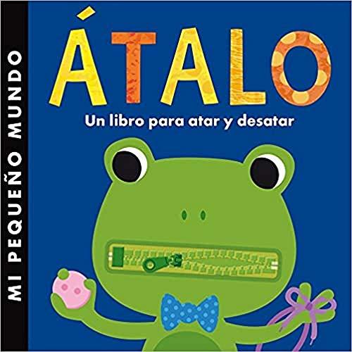 9788408134930: Átalo: Un libro para atar y desatar (Mi primer libro de...)