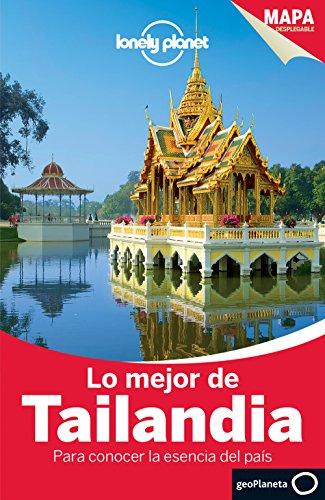9788408135432: Lonely Planet Lo Mejor de Tailandia (Travel Guide) (Spanish Edition)