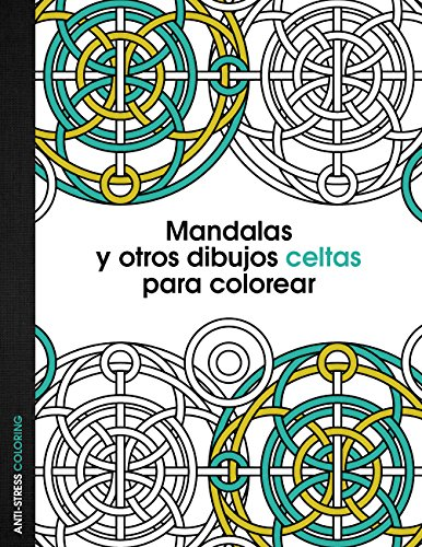 CELTA. MANDALAS Y OTROS DIBUJOS PARA COLOREAR de AA. VV.: ZENITH ...