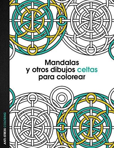 9788408136095: Mandalas y otros dibujos celtas para colorear