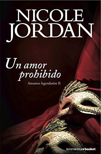 9788408136361: Un amor prohibido: Amantes legendarios II (Booket Logista)