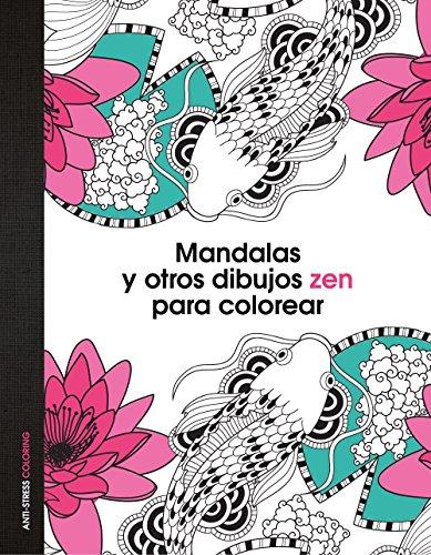 9788408139652: Mandalas y otros dibujos zen para colorear
