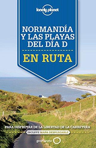 En ruta. Normand�a y las playas del D�a D: Oliver . . . [et al. ] Berry