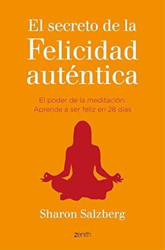 9788408141068: El secreto de la felicidad aut�ntica