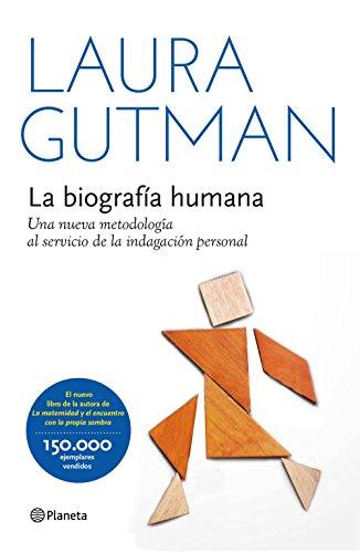 9788408141280: La biografía humana: Una nueva metodología al servicio de la indagación personal (Prácticos)