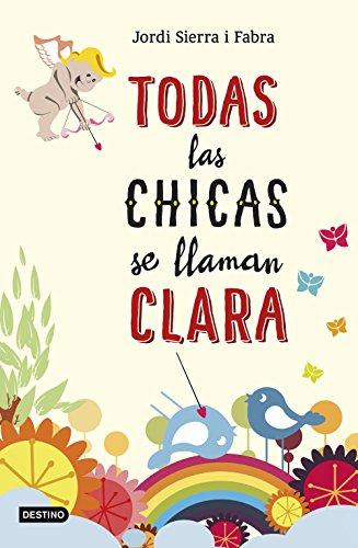 9788408141389: Todas las chicas se llaman Clara (Spanish Edition)