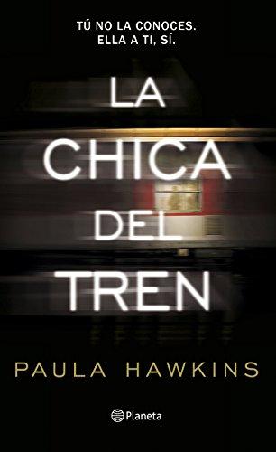 LA CHICA DEL TREN: Paula Hawkins
