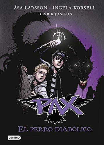 9788408141600: Pax # 2: El perro diabólico (Spanish Edition)