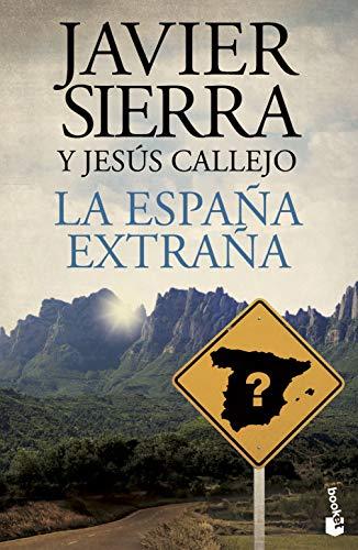 9788408141761: La España extraña (Biblioteca Javier Sierra)