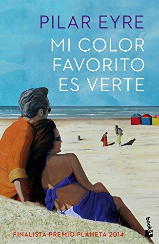 9788408142713: Mi color favorito es verte: Finalista Premio Planeta 2014 (NF Novela)