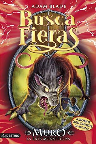 Busca Fieras # 32: Muro la rata monstruosa (Spanish Edition): Adam Blade