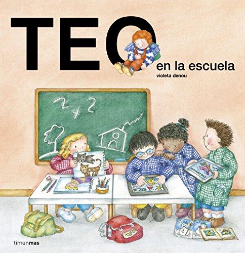 9788408143598: Teo en la escuela (Teo descubre el mundo)