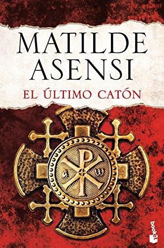 9788408143710: El Último Catón (Biblioteca Matilde Asensi)