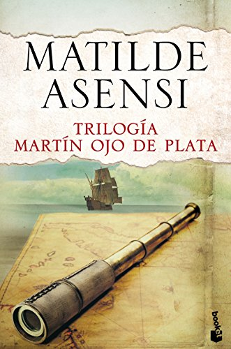 9788408144120: Trilogía Martín Ojo De Plata (Biblioteca Matilde Asensi)