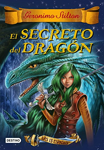 9788408145158: El secreto del dragón: Las trece espadas 1