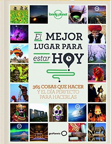 9788408145301: Lonely Planet El mejor lugar para estar hoy (Spanish Edition)