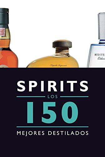 9788408145585: Spirits. Los 150 mejores destilados (Claves para entender)