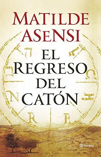 9788408145820: El Regreso Del Catón (Autores Españoles e Iberoamericanos)