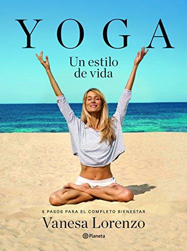 9788408145929: Yoga, un estilo de vida: 5 pasos para el completo bienestar (Prácticos)