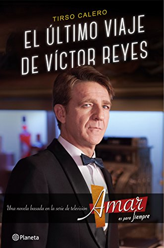 El último viaje de Víctor Reyes: Calero, Tirso