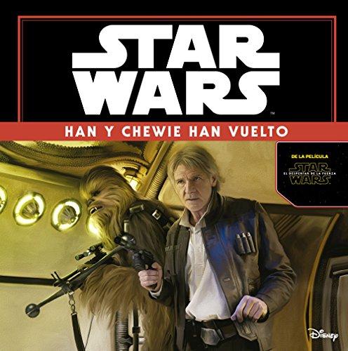 9788408149347: Star Wars: El despertar de la fuerza. Han y Chewie han vuelto