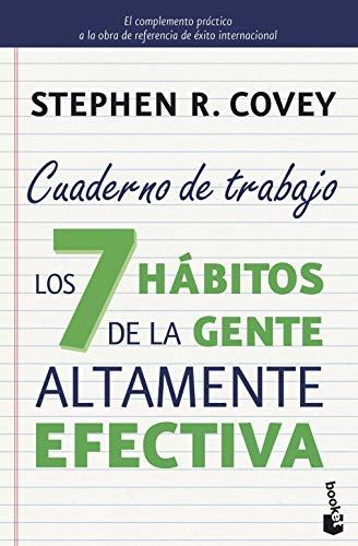 9788408149675: Los 7 hábitos de la gente altamente efectiva. Cuaderno de trabajo: 4 (Prácticos)