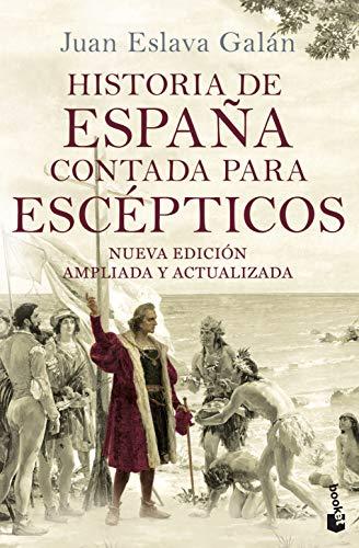 9788408149699: Historia de España contada para escépticos