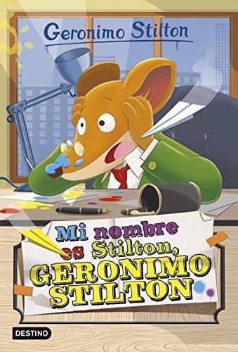 9788408149750: Mi nombre es Stilton, Geronimo Stilton
