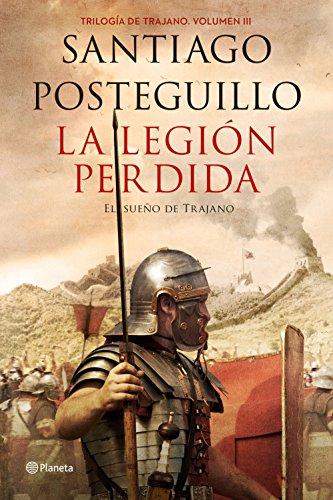 LA LEGION PERDIDA -TAPA DURA: POSTEGUILLO SANTIAGO