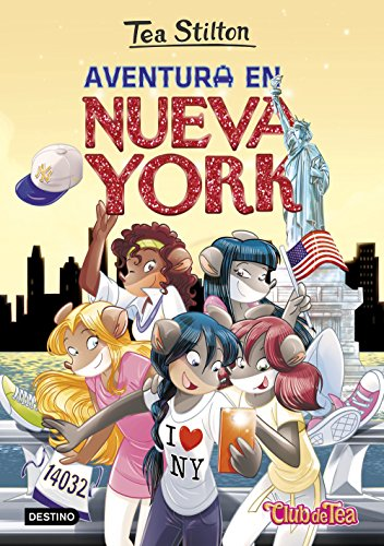 9788408151333: Aventura en Nueva York: Tea Stilton 6